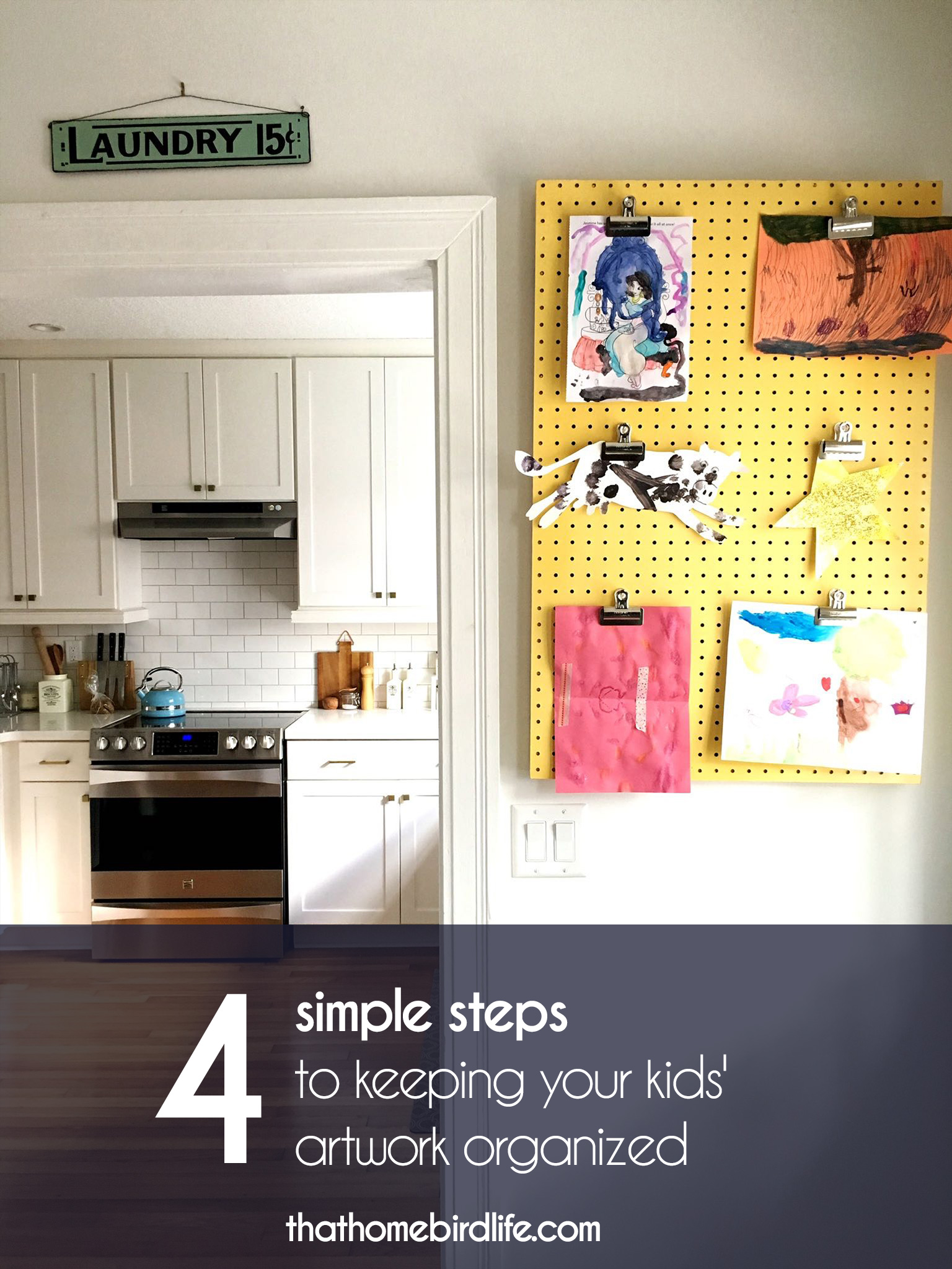 4 simple steps to keeping your kids' artwork organized - That Homebird Life Blog