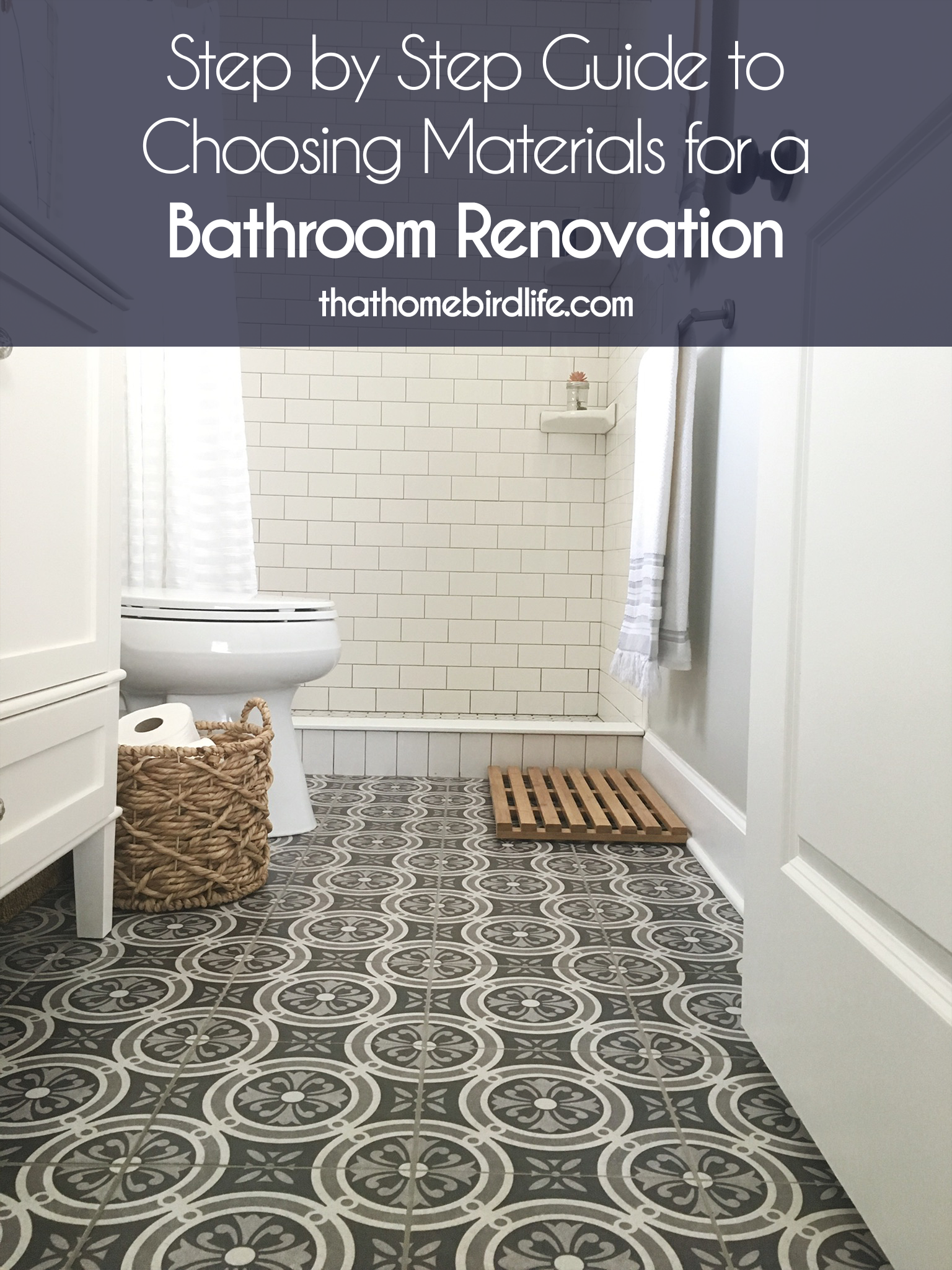 Step By Step Guide To Choosing Materials For A Bathroom Renovation That Homebird Life