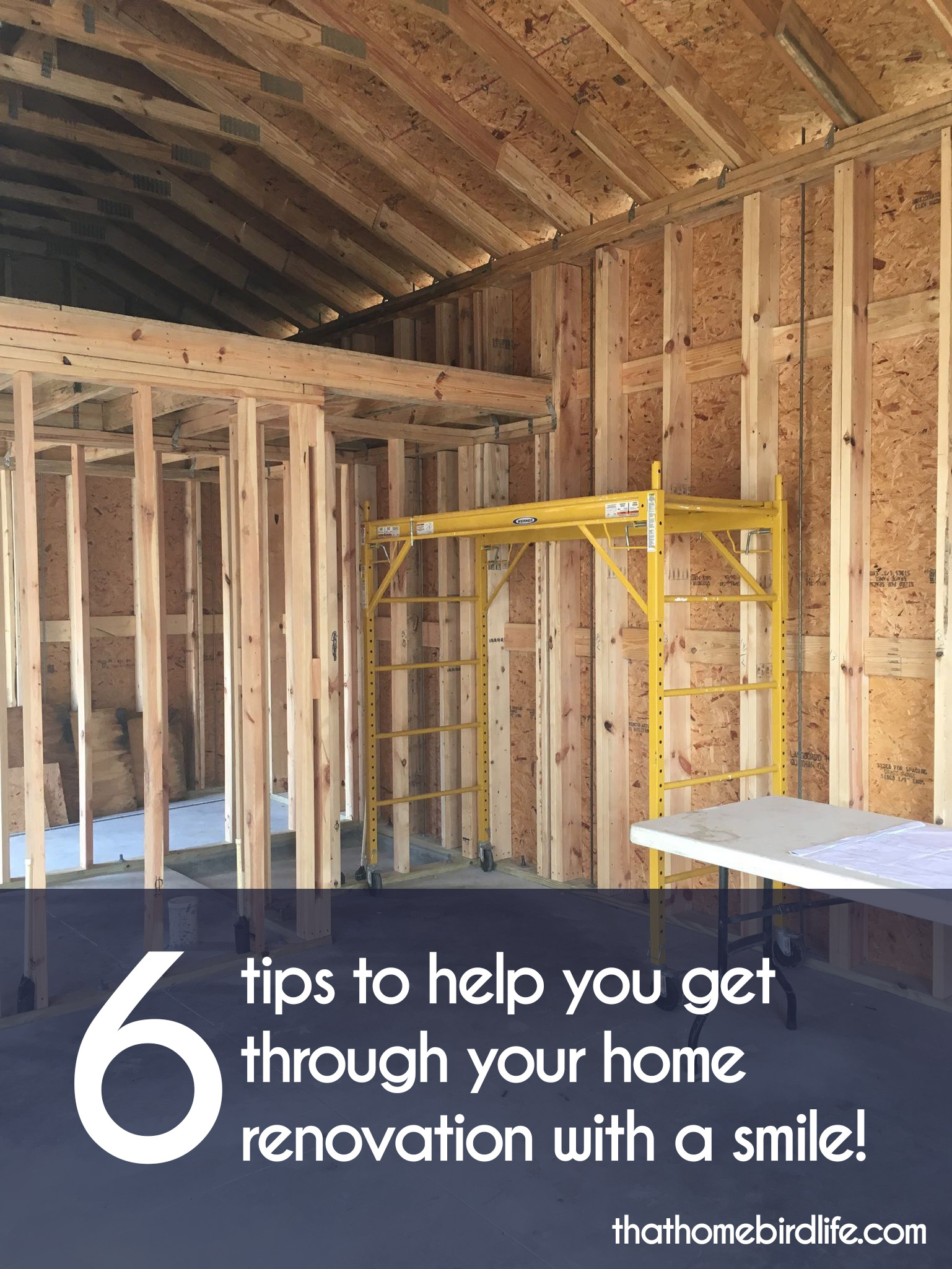 Six tips to help you get through your home renovation with a smile | That Homebird Life Blog