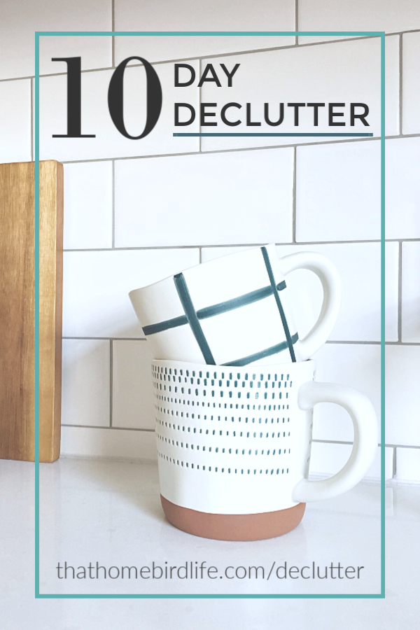 Join my FREE 10 Day Declutter and learn how to simplify your space, plus get a free printable to help track your progress! #declutter #declutteryourhome #printables