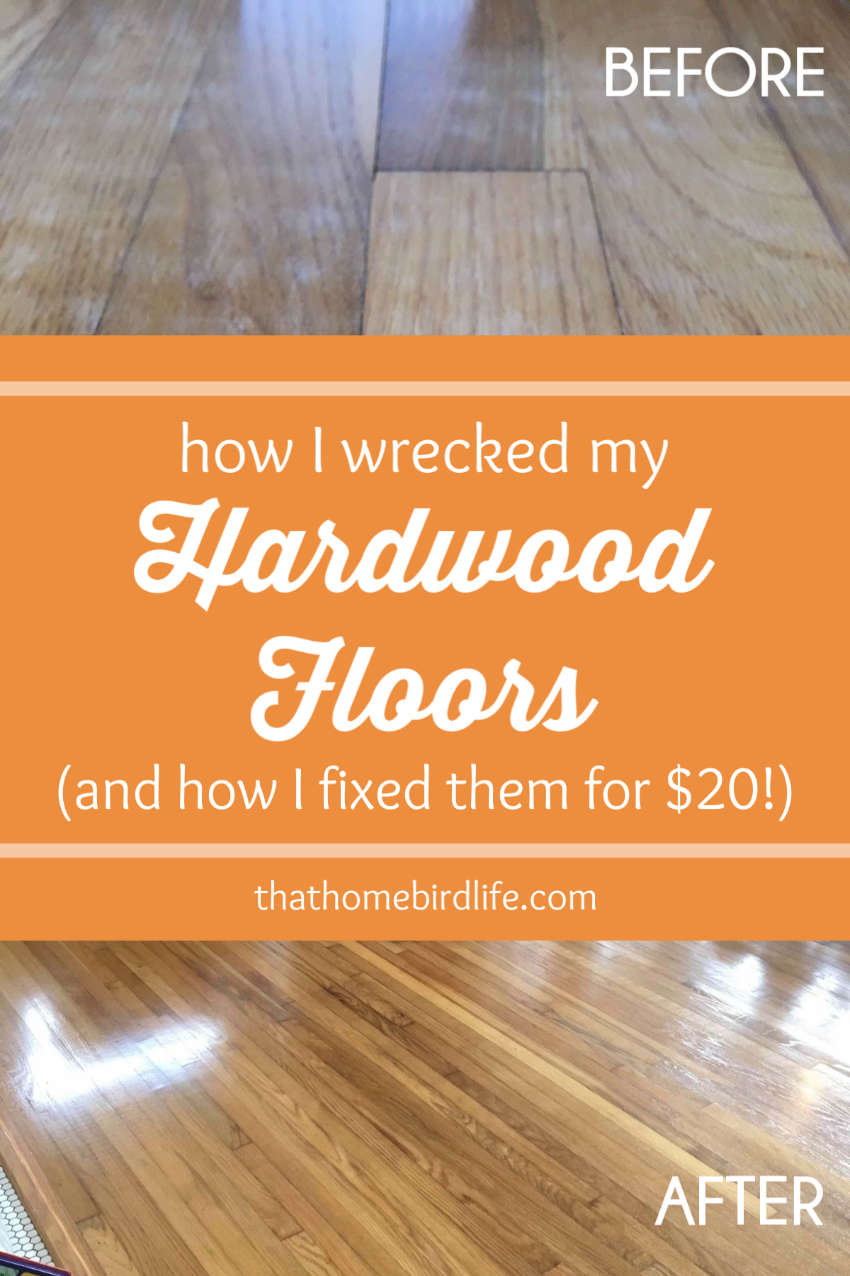 ... How I wrecked my hardwood floors and fixed them