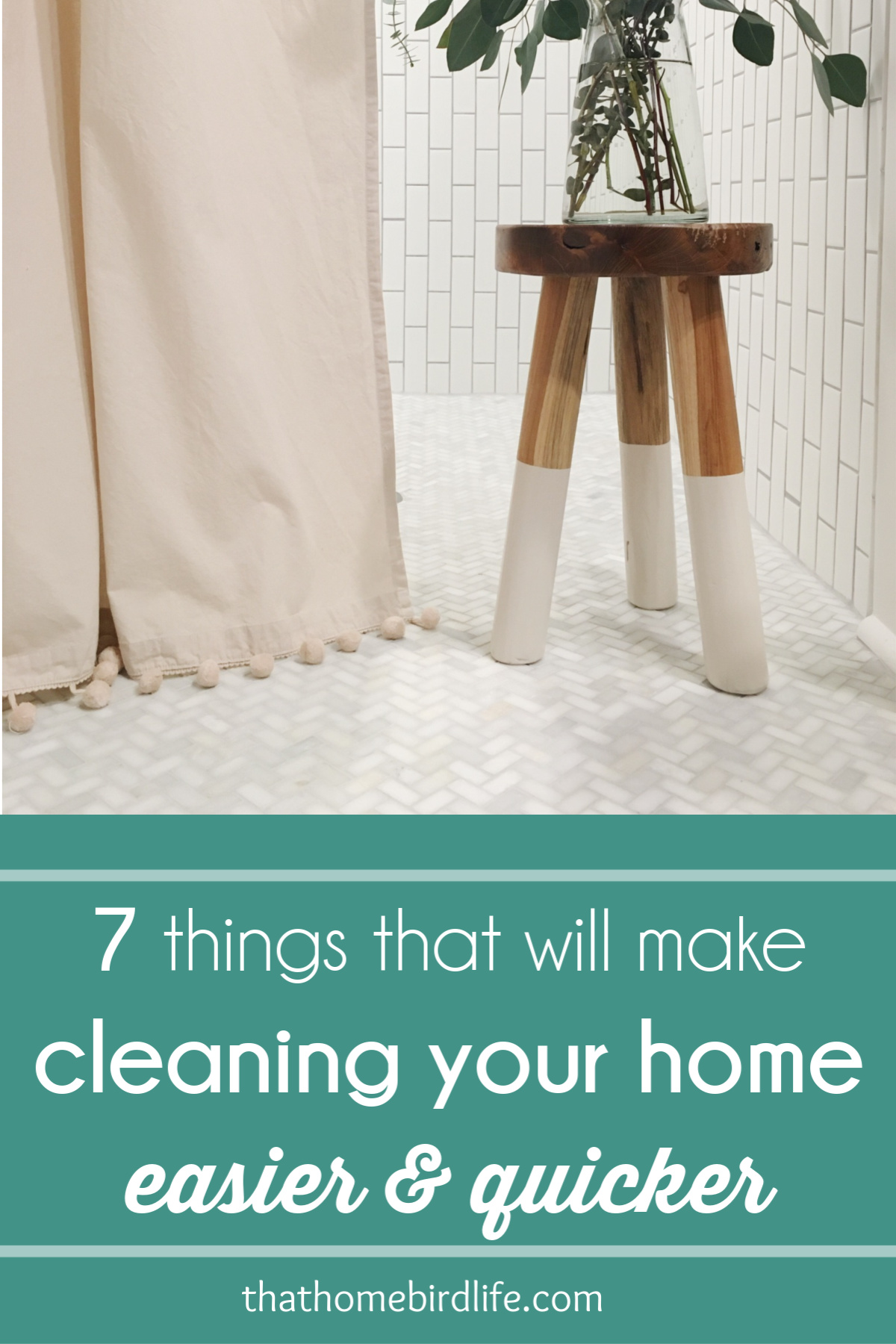bathroom with text overlay '7 things that will make cleaning your home quicker and easier'