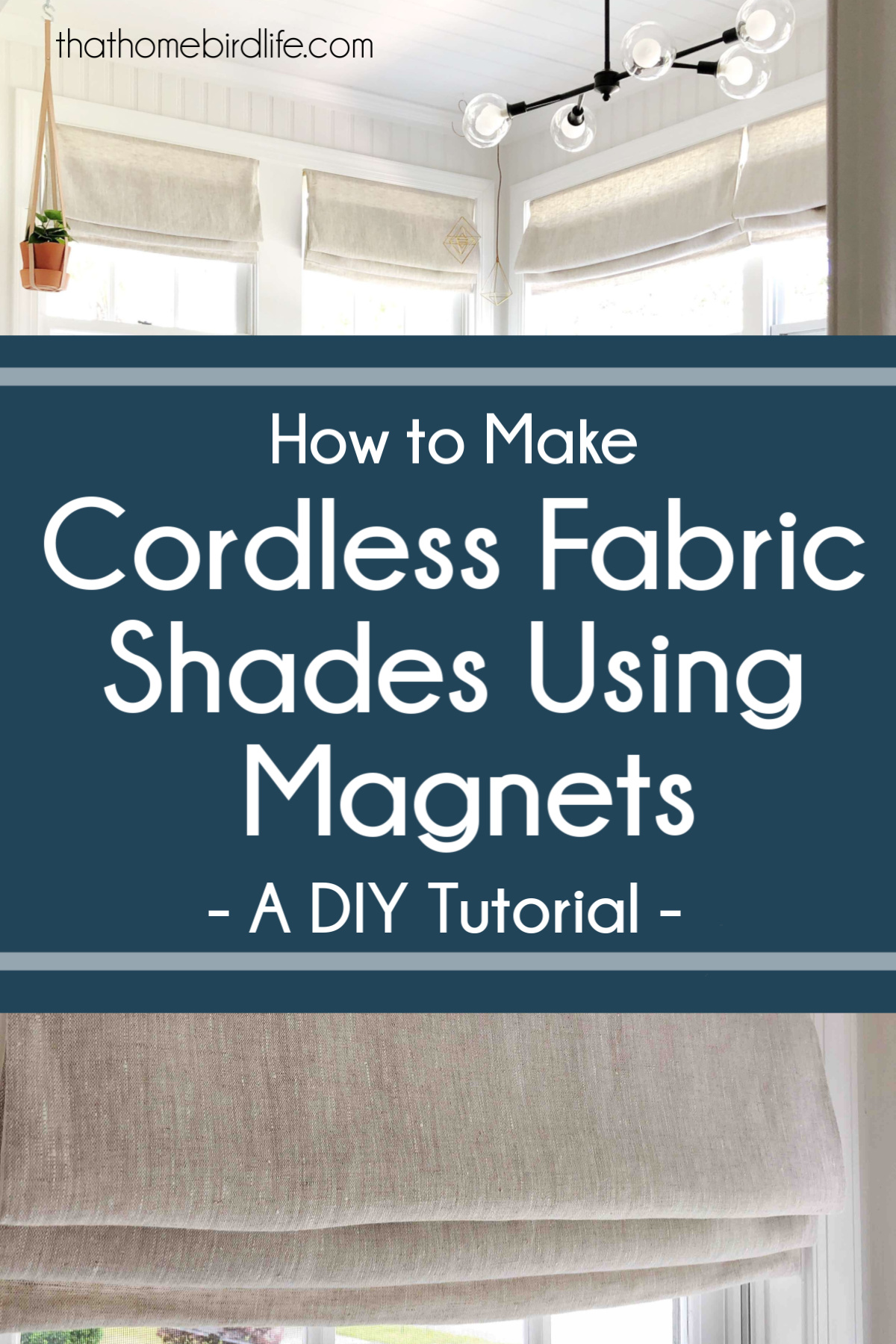How to Make Cordless Fabric Shades Using Magnets