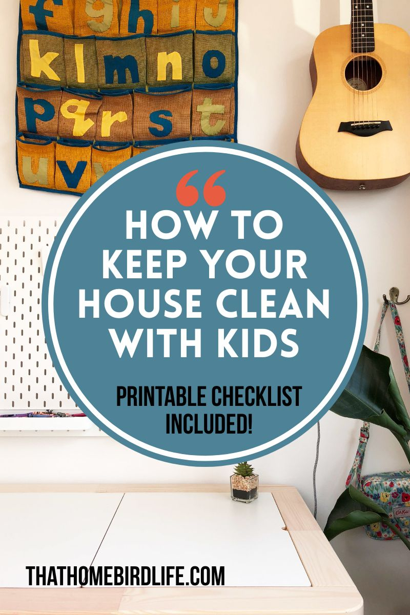 How to Keep Your Home Clean and Tidy When You Have Young Kids