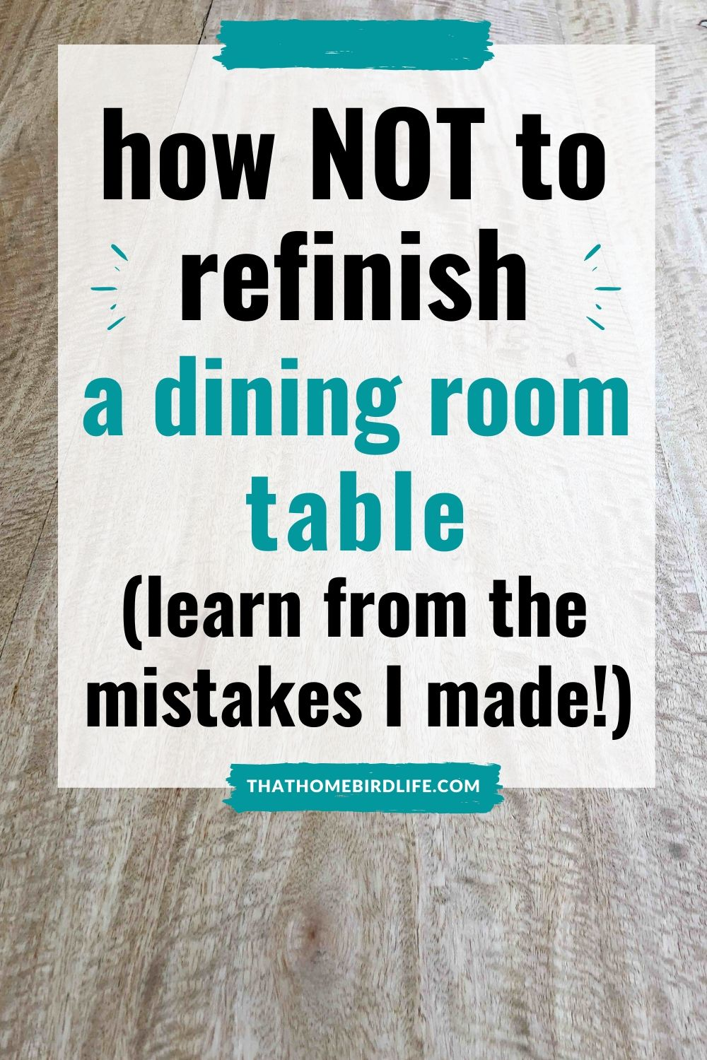 how not to refinish a dining room table