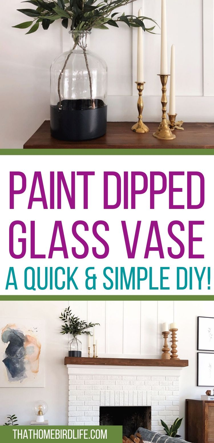 How to Make a DIY Paint Dipped Glass Vase