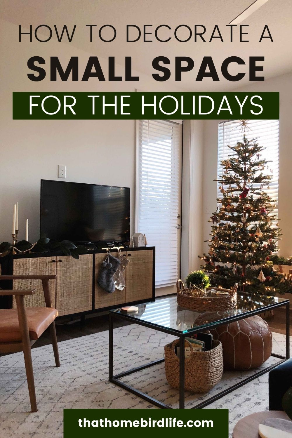 living room with text: how to decorate a small space for the holidays